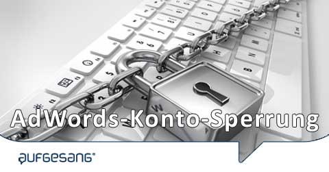 AdWords-Konto-Sperrung